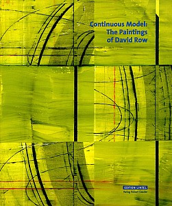 David Row News: REVIEW: Continuous Model - The paintings of David Row in Art Journal, January  1, 1998 - David Carrier